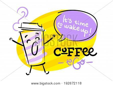 Coffee To Go. It is time to Wake Up. Funny and Colorful Hand Drawn Illustration. Sleepy Paper Coffee Cup Character is Stretching. Cartoon Style. Flat Graphic for Logo for Coffee Shop or Cafe Menu.