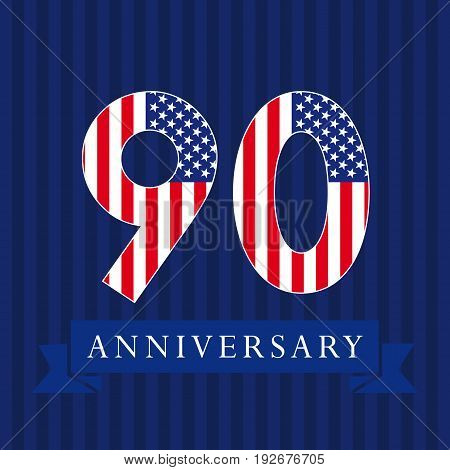 Anniversary 90 US logotype. Template of celebrating congratulating 90 th. Isolated numbers in traditional style on striped abstract blue background. United States patriot greetings or sticker, nine.