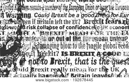 United Kingdom exit from Europe relative news headlines. Brexit named politic process. Grunge texture effect
