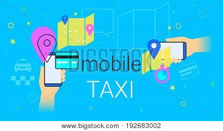 Mobile booking taxi cab on smartphone concept illustration. Human hands hold smart phone with app for ordering taxi vehicle, choosing route and pay by credit card. Creative e-commerce banner