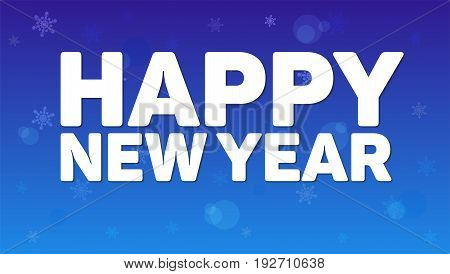 Happy New Year greeting horizontal poster on night sky backdrop. Fireworks, snowflakes and reflections of light on blue background. Paper design with small shadow. Greeting poster for your loved ones