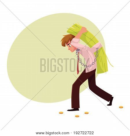 Man carrying bundle of banknotes on his back, money dependence, cartoon vector illustration with space for text. Man chained to bundle of banknotes he carries on back, financial dependence