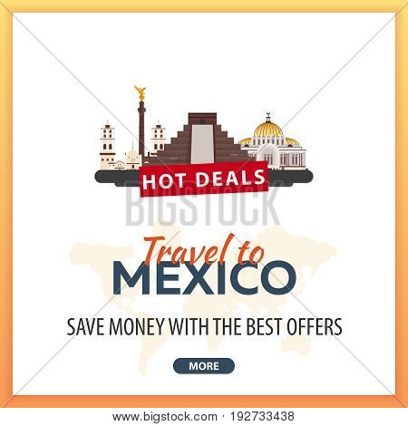 Travel To Mexico. Travel Template Banners For Social Media. Hot Deals. Best Offers.