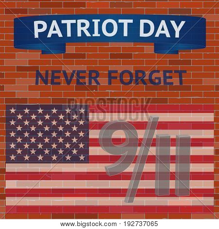Patriot Day poster. Never forget September 11. Vector illustration.