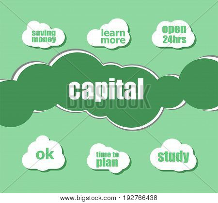 Text Capital. Business Concept . Infographic Business For Graphic Or Web Design Layout