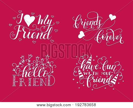 Vector lettering set for friendship day. Handdrawn unique calligraphy for greeting cards.