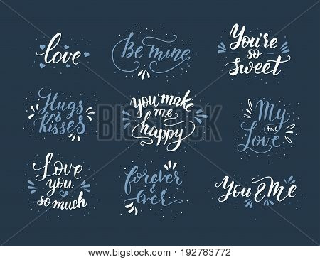 Hand drawn romantic quote set. Handwritten with brush pen. Collection of 9 quotes for print, greeting cards and photo overlays.