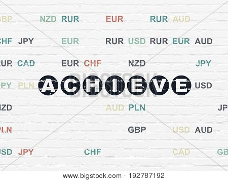 Business concept: Painted black text Achieve on White Brick wall background with Currency