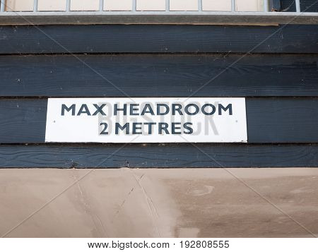 Overhead Sign Warning About Max Head Room
