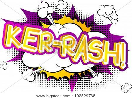 Ker-Rash! - Illustrated comic book style expression.
