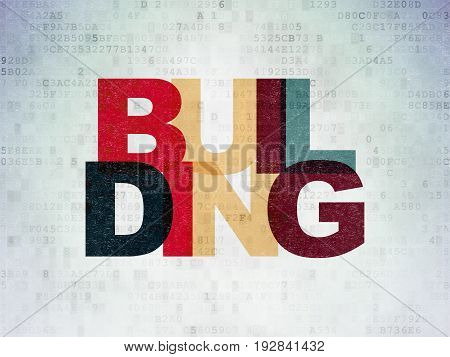 Constructing concept: Painted multicolor text Building on Digital Data Paper background