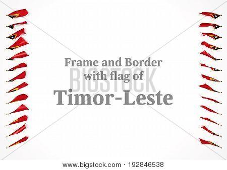 Frame And Border With Flag Of Timor-leste. 3D Illustration