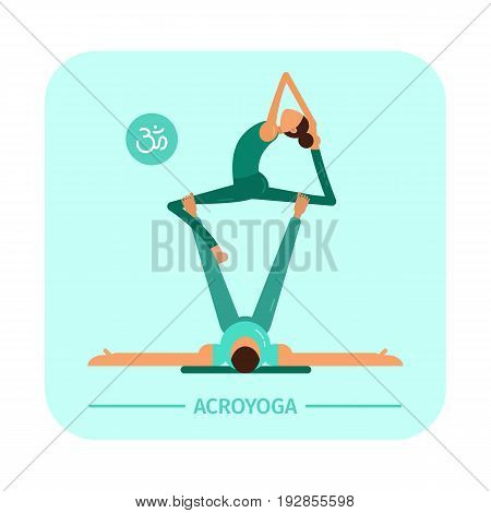 Vector illustration. Akroyoga. Asana. A man and a woman are engaged in yoga. Flat characters.