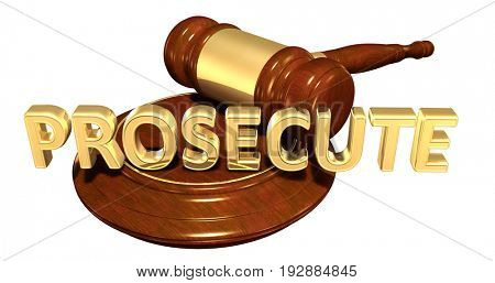 Prosecute Law Concept 3D Illustration