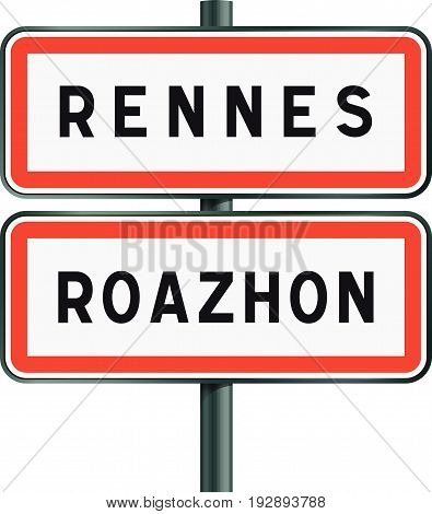 Vector illustration of Rennes road signs entrance with the Breton traduction Roazhon