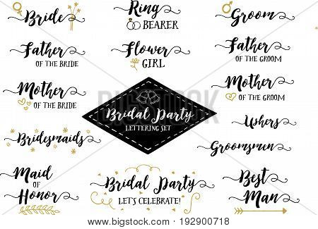 Bridal Party Hand Lettering Phrases Vector Set, Bride, Groom, Father of the Bride, Flower girl, Ring Bearer, Bridesmaids, Groomsmen, Ushers, Maid of Honor, Best Man & More, 14 designs in collection poster
