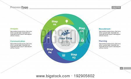Four steps process chart slide template. Business data. Cycle, diagram, design. Creative concept for infographic, presentation. For topics like quality management, strategy, teamwork.