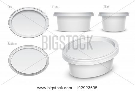 Vector white oval container for cosmetics cream butter or margarine spread. Top bottom front side and perspective views isolated over the white background. Packaging template illustration.