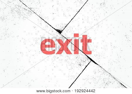 Text Exit. Social Concept . Closeup Of Rough Textured Grunge Background