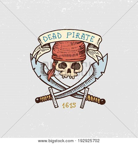 set of engraved, hand drawn, old, labels or badges for corsairs, skull with sabers. Pirates marine and nautical or Caribbean sea, ocean emblems