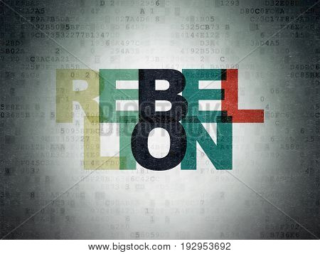 Politics concept: Painted multicolor text Rebellion on Digital Data Paper background