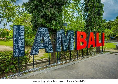 BALI, INDONESIA - MARCH 08, 2017: Informative words in Denpasar, Bali, Indonesia, Indonesia.