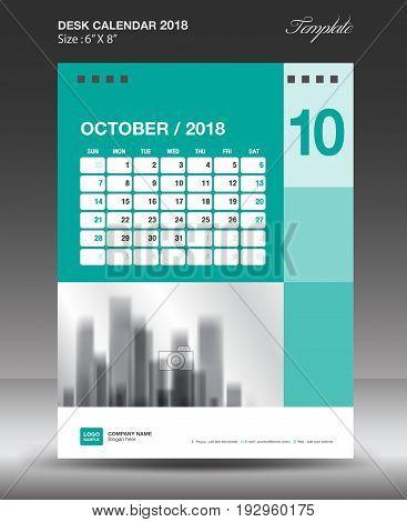 October Desk calendar 2018 year Layout template vector Size 6x8 inch vertical Week start on Monday