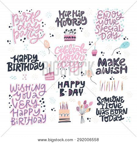 Birthday Hand Drawn Greeting Cards Set. Festive Vector Postcards With Lettering. Make A Wish, Happy