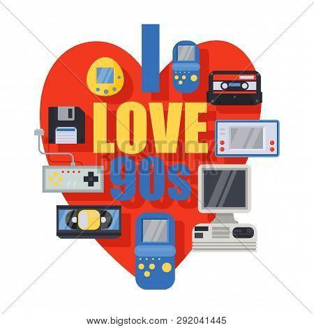 I Love 90s. Retro Symbols Banner, Poster Vector Illustration. Your Childhood Stuff. Old Technologies