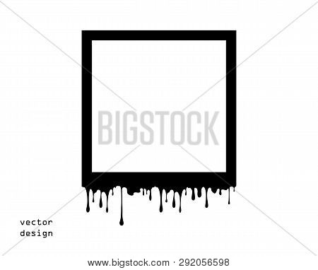 Frame Abstract Melts, Thaw. Viscous Paint Or Chocolate Flows Down. Silhouette, Dripping. The Vector