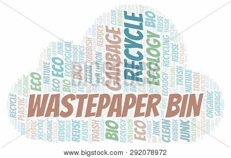 Wastepaper Bin Word Cloud. Wordcloud Made With Text Only.
