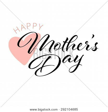 Happy Mother S Day Calligraphy Background. Custom Hand Lettering For Mother S Day Post Card.