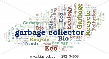 Garbage Collector word cloud. Wordcloud made with text only. poster