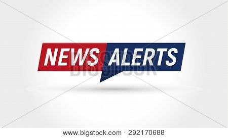 News Icon. Breaking News Alerts Banner. Flat Simple Logo Template. Isolated Vector Illustration On B