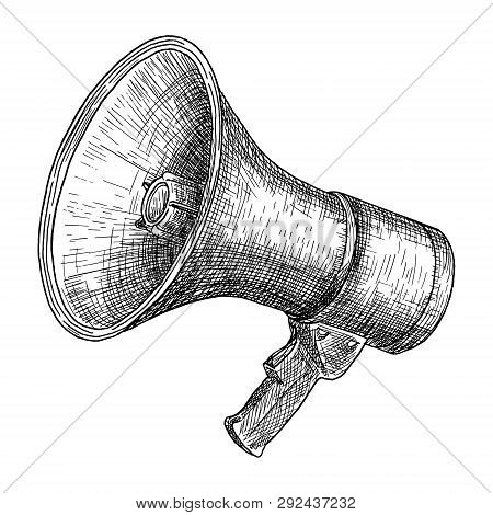Megaphone, Bullhorn Sketch. Hand Drawn Vector Illustration. Vintage Engraved Style. Isolated On Whit