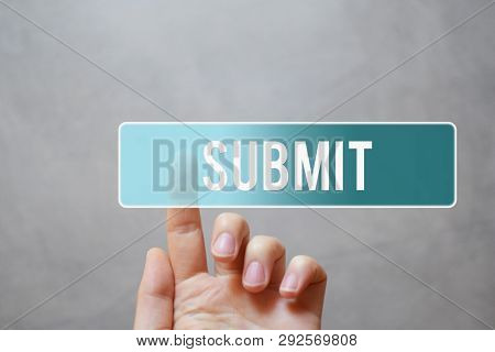 Submit - Finger Pressing Blue Transparent Button On Virtual Touchscreen Interface On Gray Background