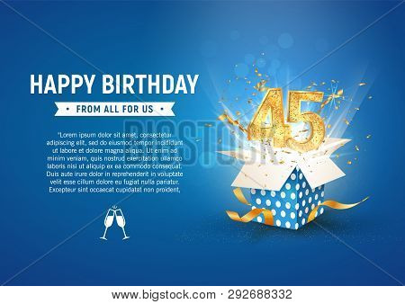45 Th Years Anniversary Banner With Open Burst Gift Box. Template Forty Fifth Birthday Celebration A