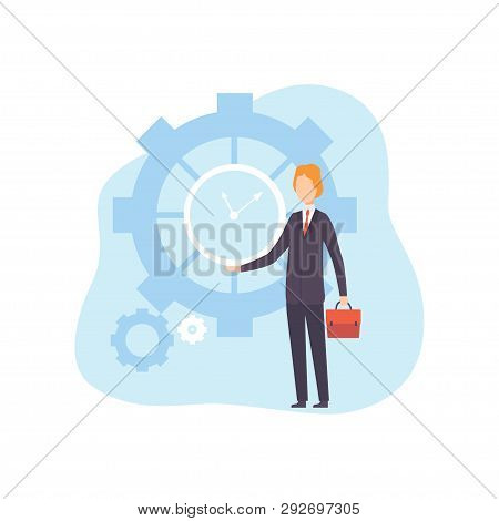 Businessman With Clock, Office Manager Planning, Organizing, Controlling Working Time, Business Conc