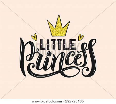 Little Princess Lettering For Print, T-shirt Design And Girls Clothes. Little Princess Apparel Print