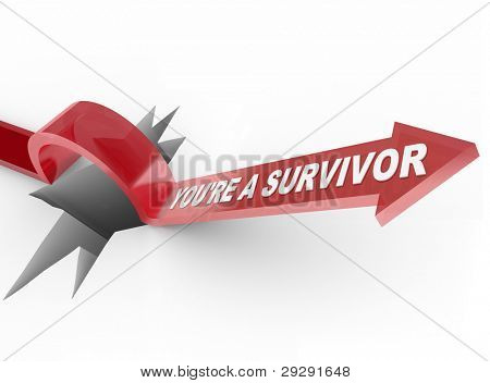 The words You're a Survivor on an arrow jumping over a hole symbolizing the ability to face and overcome a challenge by being prepared and resilient