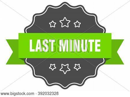 Last Minute Isolated Seal. Last Minute Green Label. Last Minute