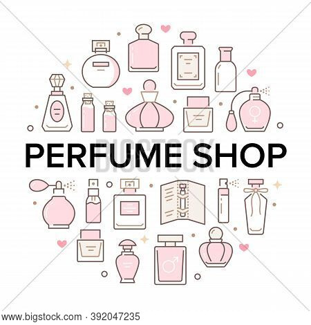 Perfume Bottles Circle Poster With Line Icons. Vector Illustration Included Icon As Glass Sprayer, L