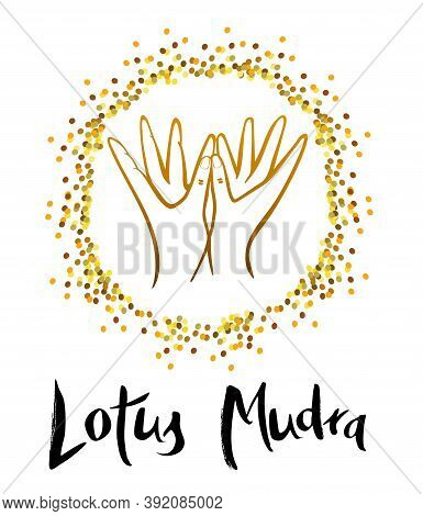 Lotus Mudra (padma Mudra) For Getting Rid Of Loneliness.  This Mudra Should Be Performed, If You Wan