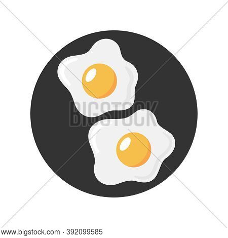Fried Eggs Graphic Icon. Sign Frying Eggs Sign In The Black Circle Isolated On White Background. Bre