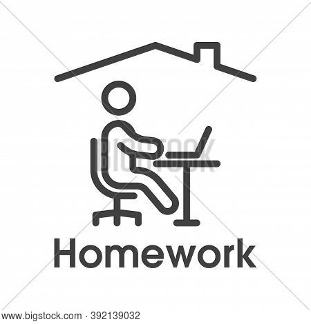 Homework Icon. Simple Linear Image Of A Man Sitting At A Table With A Laptop Under The Roof Of A Hou
