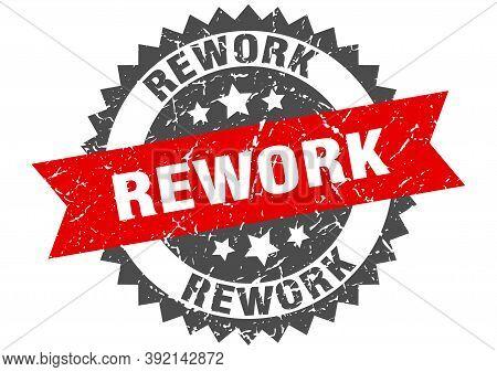 Rework Stamp. Grunge Round Sign With Ribbon