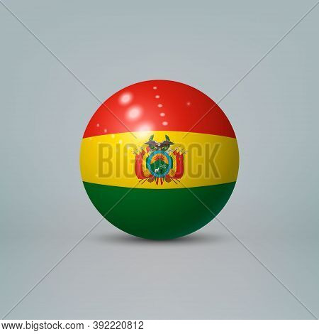 3d Realistic Glossy Plastic Ball Or Sphere With Flag Of Bolivia