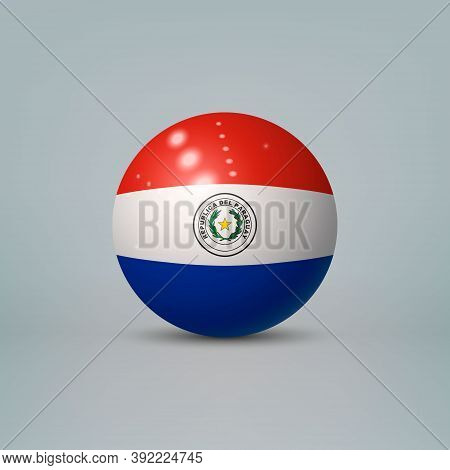 3d Realistic Glossy Plastic Ball Or Sphere With Flag Of Paraguay