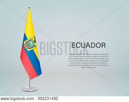 Ecuador Hanging Flag On Stand. Template Forconference Banner