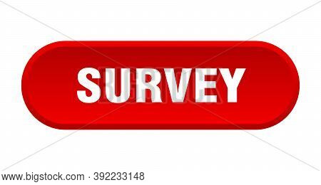 Survey Button. Survey Rounded Red Sign. Survey